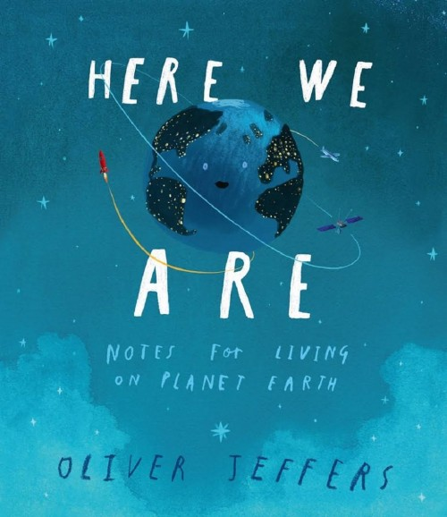 Whole School Planning Sequence: Here We Are by Oliver Jeffers